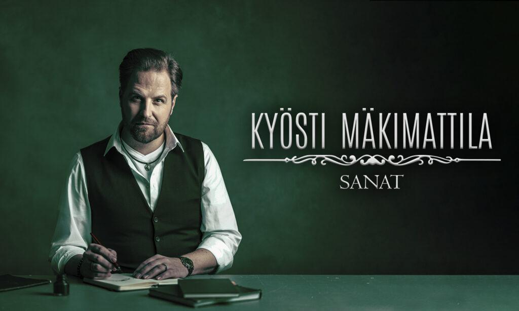 Sanat albumi on täynnä Kyösti Mäkimattilan omia sanoituksia. Uutuus julkaistaan 22.6.2021